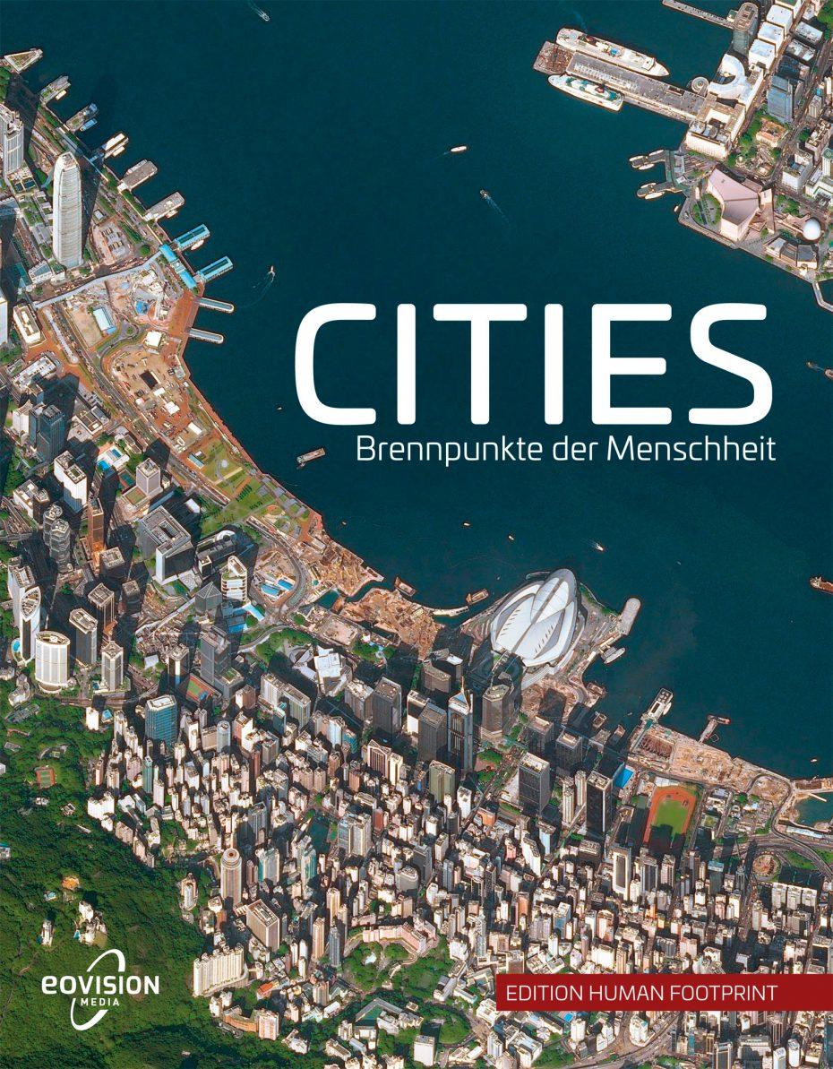 """Cover des Bildbandes """"CITIES - Brennpunkte der Menschheit"""""""