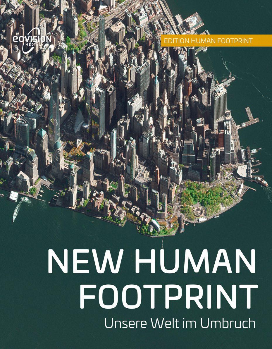 """Cover des Bildbandes """"NEW HUMAN FOOTPRINT - Unsere Welt im Umbruch"""""""