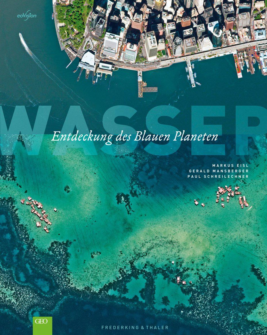 """Cover des Bildbandes """"WASSER - Entdeckung des Blauen Planeten"""""""
